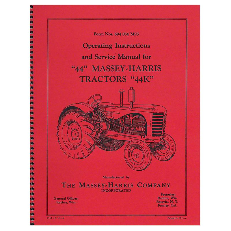 REP021 Massey Harris 44, 44K Operating Instruction & Service ManualKuhn's Tractor Parts