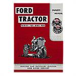 REP1685 Ford 700 and 900 Operator Manual Reprint